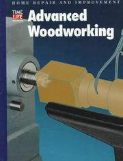 Cover of: Advanced Woodworking (Home Repair and Improvement (Updated Series))
