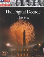 Cover of: The digital decade--the 90s