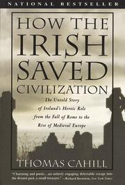 Cover of: How the Irish saved civilization | Thomas Cahill