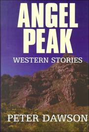 Cover of: Angel Peak | Dawson, Peter