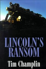 Cover of: Lincoln's ransom: a western story