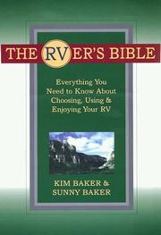 The RVer's bible by Kim Baker