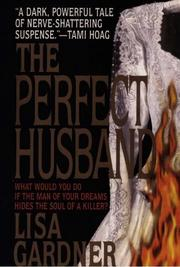 Cover of: The perfect husband | Lisa Gardner