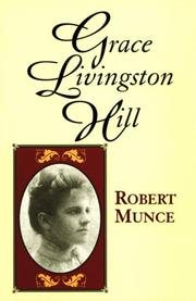 Cover of: Grace Livingston Hill | Robert Munce