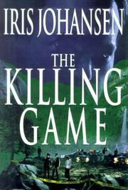 Cover of: The killing game | Iris Johansen