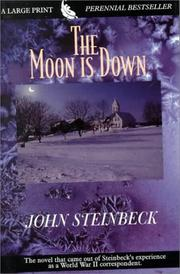 Cover of: The Moon Is Down (G K Hall Large Print Perennial Bestseller Collection) | John Steinbeck
