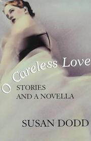Cover of: O careless love