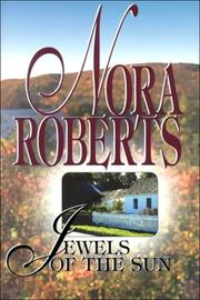 Cover of: Jewels of the sun | Nora Roberts.