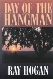 Day of the hangman by Ray Hogan