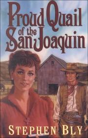 Cover of: Proud quail of the San Joaquin | Stephen A. Bly