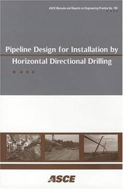 Cover of: Pipeline Design for Installation by Horizontal Directional Drilling | American Society of Civil Engineers.