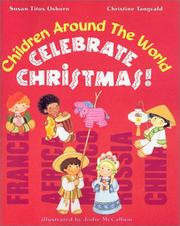 Cover of: Children Around the World Celebrate Christmas | Susan Titus Osborn