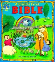 Cover of: Bib Child's First Bible (Baby's First Series)