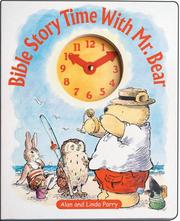 Bible Story Time With Mr. Bear (Mr. Bear Books)