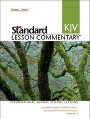 Cover of: Standard KJV Lesson Commentary 2006-2007 | Ronald L. Nickelson