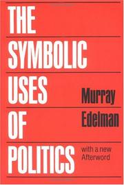 Cover of: The symbolic uses of politics