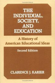 Cover of: individual, society, and education | Clarence J. Karier