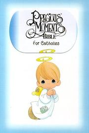 Cover of: Precious Moments Bible for Catholics