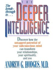Cover of: The Deeper Intelligence | Andrew G. Hodges