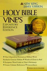 Cover of: Holy Bible New King James Version: Vines Expository Reference Edition  by Thomas Nelson Publishers