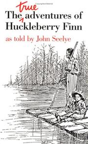 Cover of: The true adventures of Huckleberry Finn