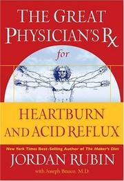 The Great Physician's Rx for Heartburn and Acid Reflux (Great Physican's RX) by Jordan Rubin, Joseph Brasco