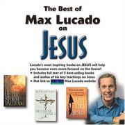 Cover of: The Best of Max Lucado on Jesus