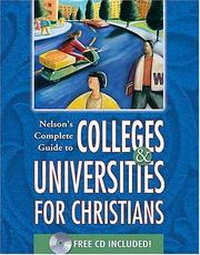 Nelsons Complete Guide To Colleges & Universities For Christians