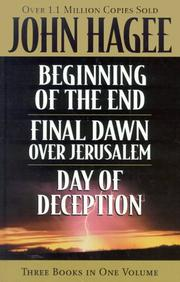 Cover of: Hagee 3-in-1 Beginning Of The End, Final Dawn Over Jerusalem, Day Of Deception | John Hagee