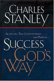 Cover of: Success God's Way Achieving True Contentment And Purpose