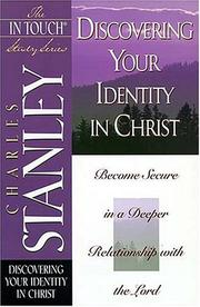 Cover of: Discovering your identity in Christ | Charles F. Stanley