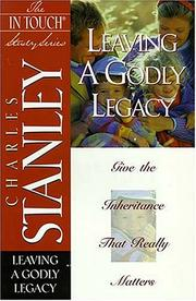 Cover of: Leaving a Godly Legacy