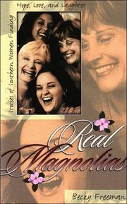 Cover of: Real Magnolias | Becky Freeman
