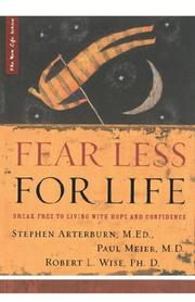 Cover of: Fear Less for Life: Break Free to a Life of Hope and Confidence