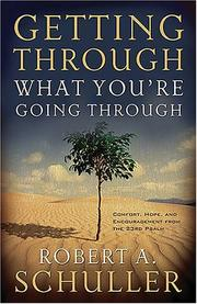 Cover of: Getting Through What You're Going Through