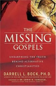 Cover of: The Missing Gospels | Darrell L. Bock