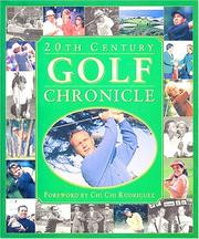 Cover of: 20th century golf chronicle |