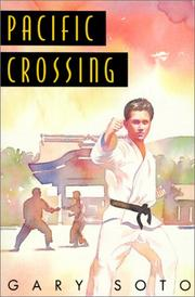 Cover of: Pacific Crossing | Gary Soto