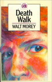 Cover of: Death Walk (Walt Morey Adventure Library)
