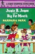 Cover of: Junie B. Jones and Her Big Fat Mouth (Junie B. Jones)