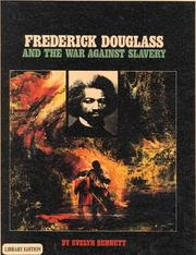 Cover of: Frederick Douglass and the War Against Slavery