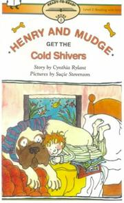 Cover of: Henry and Mudge Get the Cold Shivers (Ready-To-Read: Level 2 Reading Together) |