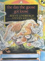 Cover of: The Day the Goose Got Loose