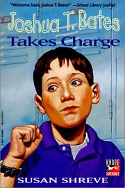 Cover of: Joshua T. Bates Takes Charge | Susan Shreve