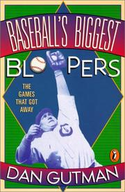 Cover of: Baseball's Biggest Bloopers: the games that got away