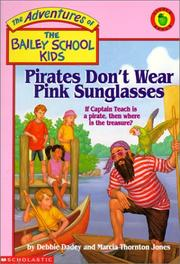Cover of: Pirates Don't Wear Pink Sunglasses | Debbie Dadey