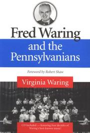 Cover of: Fred Waring and the Pennsylvanians