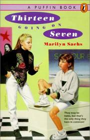 Cover of: Thirteen going on seven