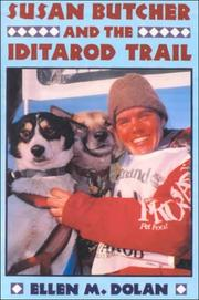 Cover of: Susan Butcher and the Iditarod Trail | Ellen M. Dolan