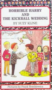 Cover of: Horrible Harry and the Kickball Wedding | Suzy Kline